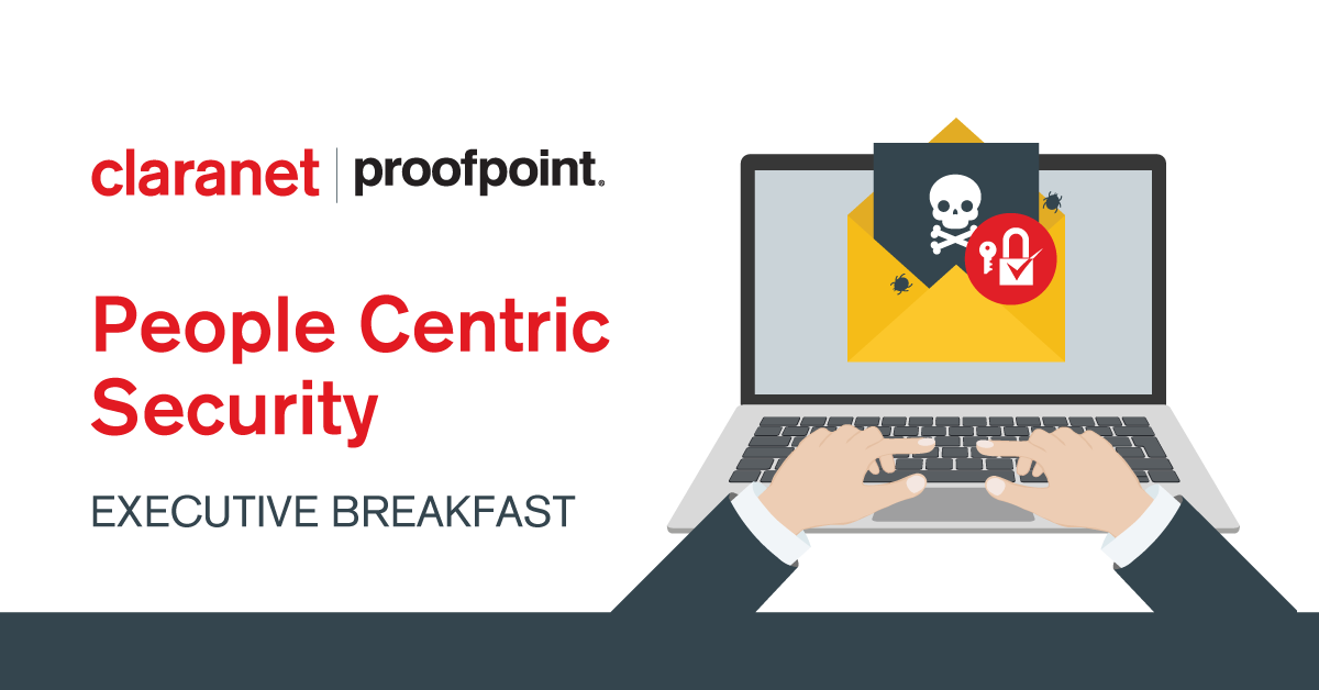 Claranet promove Executive Breakfast com Proofpoint